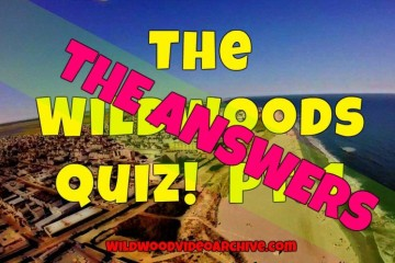 The Wildwoods Quiz Answers Pt. 1. !