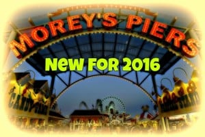 New At Morey's Piers For 2016