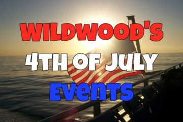 Wildwood Forth of July Events