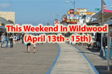 This Weekend In Wildwood